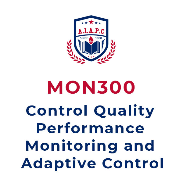 MON300: Control Quality Performance Monitoring and Adaptive Control online course - aiapc.org