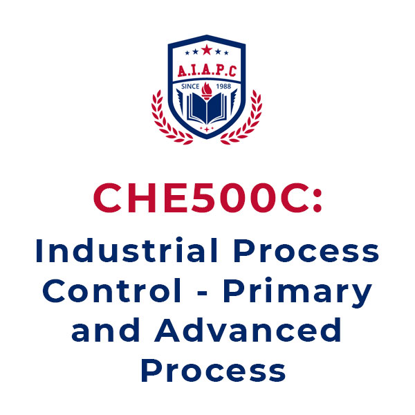 CHE500C: Industrial Process Control - Primary and Advanced Process Online Courses - aiapc.org