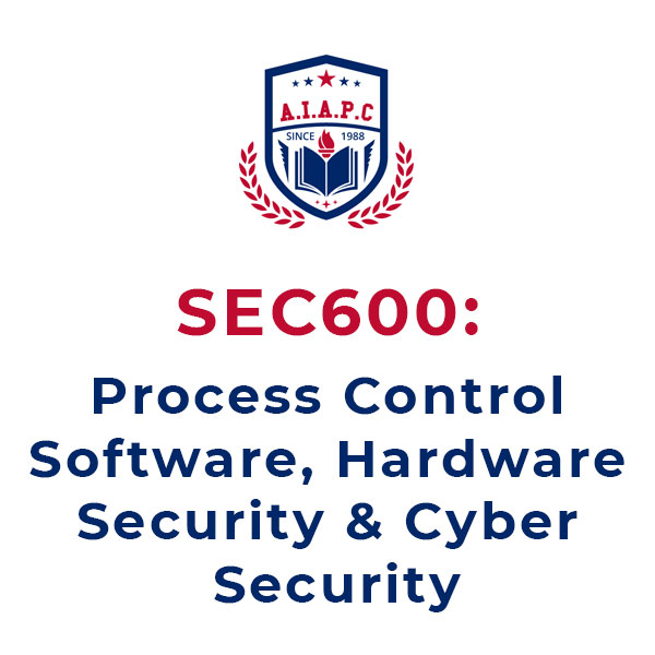 Process Control Software, Hardware Security & Cyber Security Online Course - aiapc.org
