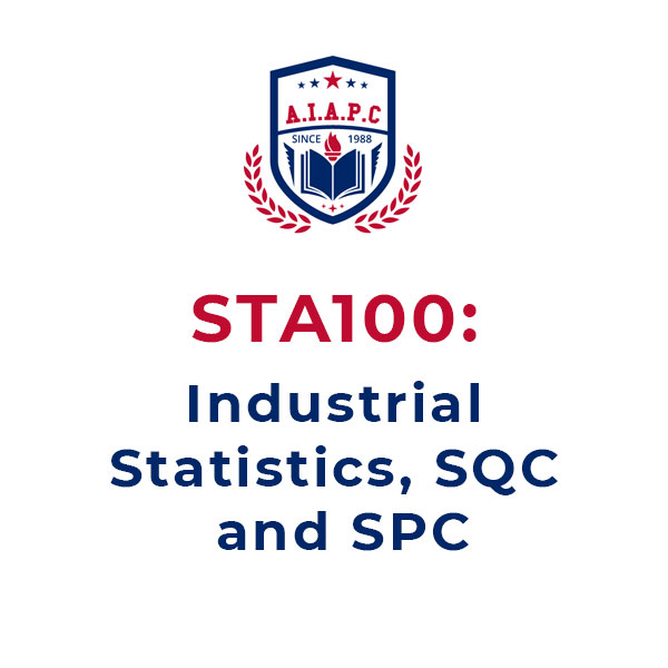 STA100: Industrial Statistics, SQC and SPC Online course - aiapc.org